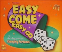 Easy Come-Easy Go