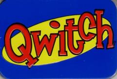 Qwitch (2005 Edition)