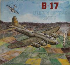 B-17 - Queen of the Skies (1st Printing)
