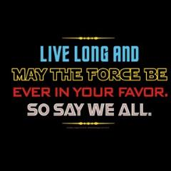 Live Long So Say We All (L)