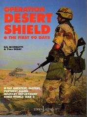 Operation Desert Shield - The First 90 Days