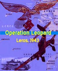 Assaulting Leros - Operation Leopard 1943