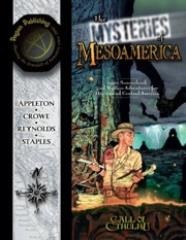 Mysteries of Mesoamerica, The