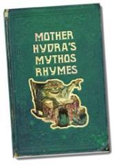 Mother Hydra's Mythos Rhymes