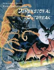 Dimensional Outbreak