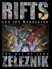 Rifts and the Megaverse - The Art of John Zeleznik