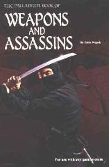 Weapons and Assassins (3rd Edition, 2nd Printing)