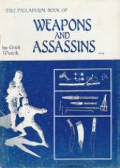 Weapons and Assassins (1st Edition)