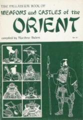 Weapons and Castles of the Orient (2nd Edition)