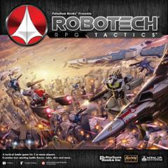 Robotech RPG Tactics w/Battle Cry Bonus Items (Round 1, Kickstarter Exclusives)
