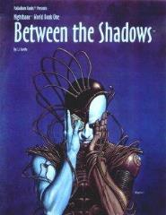 World Book #1 - Between the Shadows