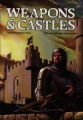 Weapons & Castles (3rd Edition, 1st Printing)