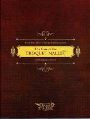 Case of the Croquet Mallet, The (Free RPG Day 2012)