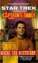 Captain's Table, The #6 - Where Sea Meets Sky