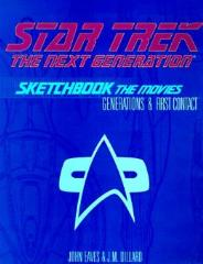 Star Trek - The Next Generation Sketchbook - Generations & First Contact
