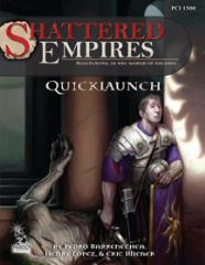 Shattered Empires (Quicklaunch Edition)