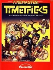 Timetricks - A Survivor's Guide to Time Travel