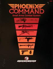 Phoenix Command - Small Arms Combat System
