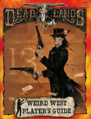 Weird West Player's Guide