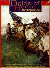 Fields of Honor - The American War for Independence