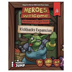 Heroes Welcome - Kickbacks Expansion