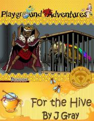 For the Hive