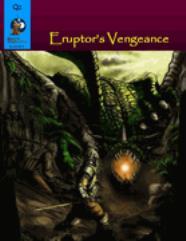 Eruptor's Vengance