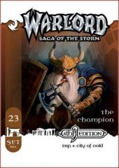Expansion #4 - City of Gold - Starter Deck #23, The Champion