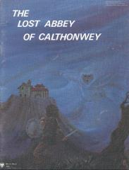 Lost Abbey of Calthonwey, The