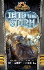Malcontents, The #1 - Into the Storm