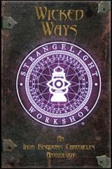 Wicked Ways - An Iron Kingdoms Anthology