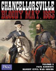 Paul Koenig's Bloody Civil War Series #2 - Chancellorsville, Bloody May, 1863 (3rd Edition)