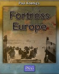 Paul Koenig's Fortress Europe (3rd Edition)