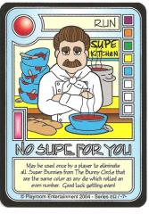 No Supe for You