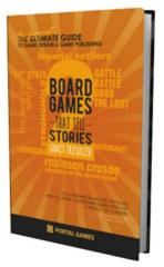 Board Games that Tell Stories 2