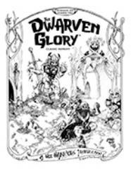 Dwarven Glory, The (Classic Reprint)