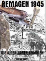 Remagen 1945 - Die Amerikaner Kommen! March