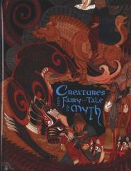 Creatures from Fairytale and Myth