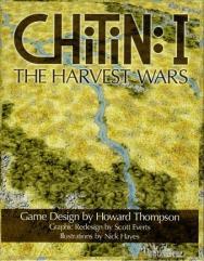 Chitin - I - The Harvest Wars