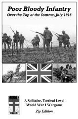 Poor Bloody Infantry - Over the Top at the Somme, July 1916