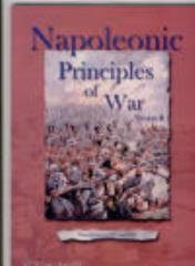 Napoleonic Principles of War (2nd Edition)