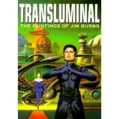 Transluminal - The Paintings of Jim Burns