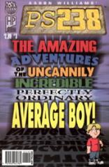 "#3 ""The Amazing Adventures of the Uncannily Incredible Perfectly Ordinary Average Boy!"""