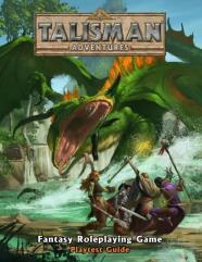 Talisman Adventures - Playtest Guide