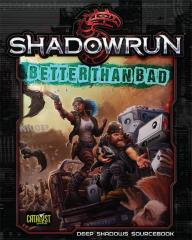 Better Than Bad - Deep Shadows Sourcebook