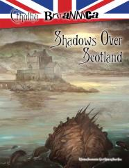 Cthulhu Britannica - Shadows over Scotland