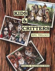 Kids & Critters - RPG Trilogy