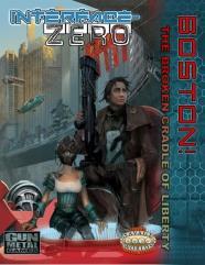 Interface Zero - Boston! - The Broken Cradle of Liberty