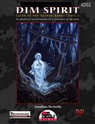 Curse of the Golden Spear #2 - Dim Spirit