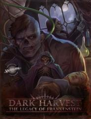 Dark Harvest - The Legacy of Frankenstein